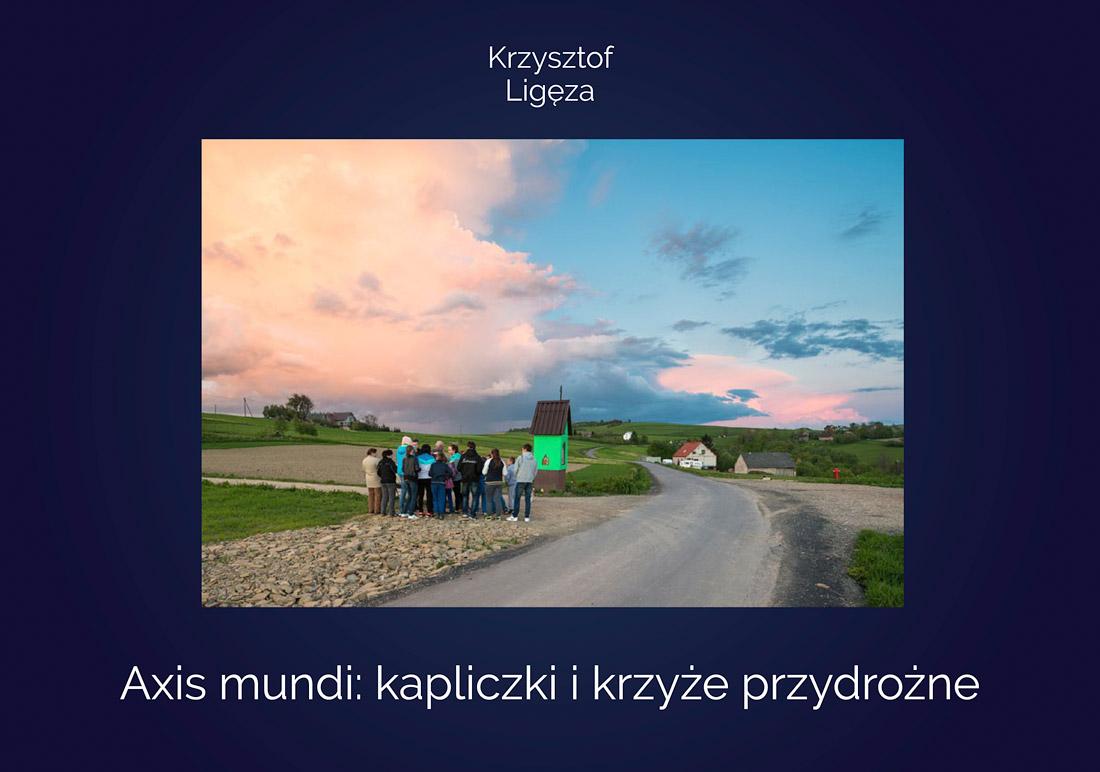 Usługi edytorskie i wydawnicze Axis mundi Kapliczki i krzyże przydrożne katalog wystawy