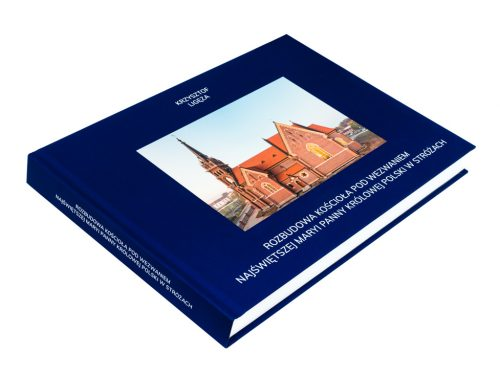 "Photobook ""Expansion of church of the Blessed Virgin Mary, Queen of Poland in Stróże"""