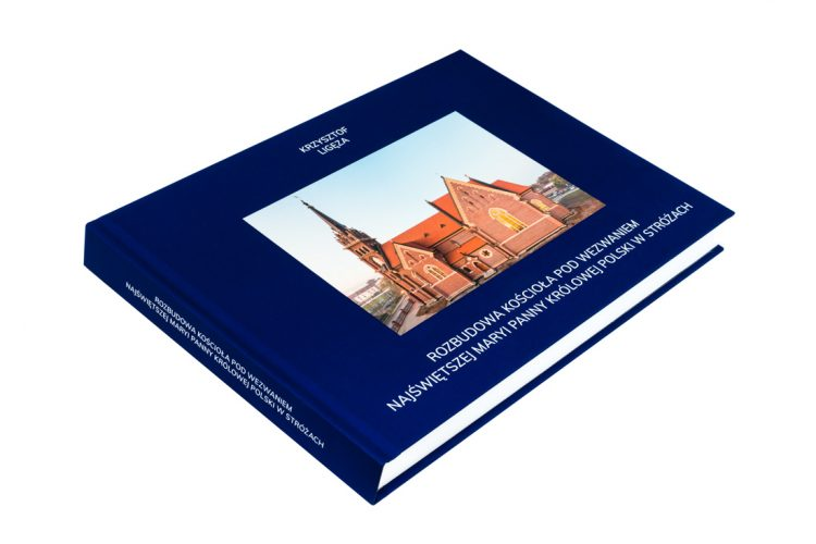 """Photobook """"Expansion of church of the Blessed Virgin Mary, Queen of Poland in Stróże"""""""